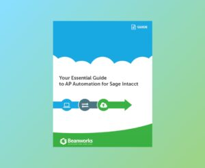 Your Essential Guide to AP Automation for Sage Intacct